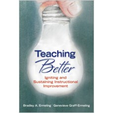 Teaching Better: Igniting and Sustaining Instructional Improvement, May/2016