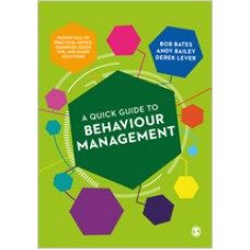 A Quick Guide to Behaviour Management, May/2019