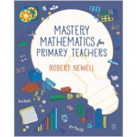 Mastery Mathematics for Primary Teachers, May/2019