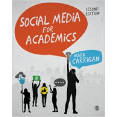 Social Media for Academics, 2nd Edition, Oct/2019