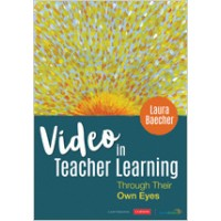 Video in Teacher Learning: Through Their Own Eyes, Oct/2019