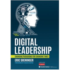 Digital Leadership: Changing Paradigms for Changing Times, 2nd Edition, Apr/2019