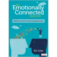 The Emotionally Connected Classroom: Wellness and the Learning Experience, Aug/2019
