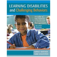 Learning Disabilities and Challenging Behavior: A Guide to Intervention & Classroom Management, 2nd Edition