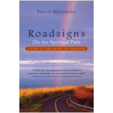 Roadsigns on the Spiritual Path: Living at the Heart of Paradox