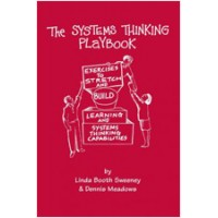 The Systems Thinking Playbook: Exercises to stretch and build learning and systems thinking capabilities (wih DVD), May/2010