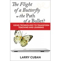 The Flight of a Butterfly or the Path of a Bullet?: Using Technology to Transform Teaching and Learning, Mar/2018
