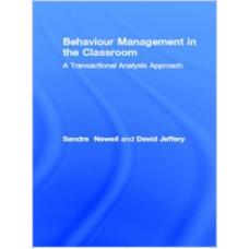 Behaviour Management in the Classroom: A Transactional Analysis Approach, Mar/2001