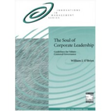 The Soul of Corporate Leadership: Guidelines for Value-Centered Governance
