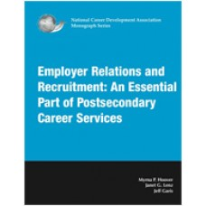 Employer Relations and Recruitment: An Essential Part of Postsecondary Career Services