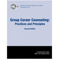 Group Career Counseling: Practices and Principles, 2nd Edition