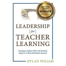 Leadership for Teacher Learning: Creating a Culture Where All Teachers Improve So That All Students Succeed, Feb/2016