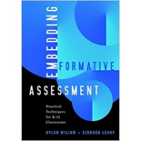 Embedding Formative Assessment: Practical Techniques for K-12 Classrooms, June/2015