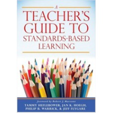 A Teacher's Guide to Standards-Based Learning, Sep/2018