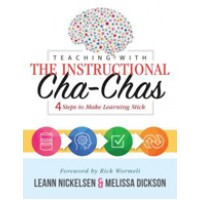 Teaching with the Instructional Cha-Chas: Four Steps to Make Learning Stick, Nov/2018
