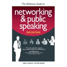 The Definitive Guide to Networking and Public Speaking, Apr/2013