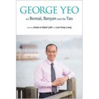 George Yeo on Bonsai, Banyan and the Tao, May/2015
