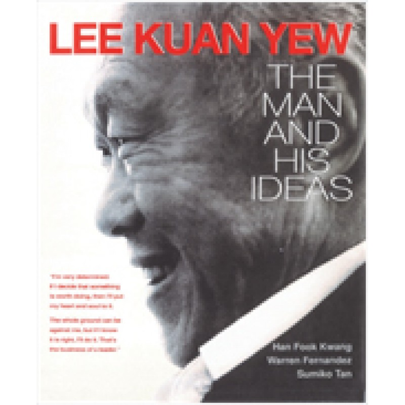 Lee Kuan Yew: The Man and His Ideas, April/2015