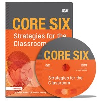 Core Six: Strategies For The Classroom DVD, April/2014
