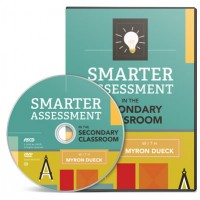 Smarter Assessment in the Secondary Classroom Video (DVD), Feb/2016