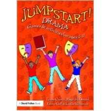 Jumpstart! Drama: Games and Activities for Ages 5-11, March/2009