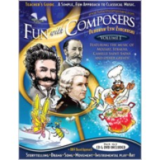 Fun with Composer's Teacher Guides: A Simple, Fun Approach to Classical Music, Volume I (Pre K – Gr. 3)
