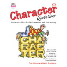 Character Quotations: Activities That Build Character and Community
