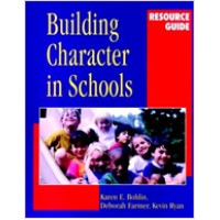 Building Character in Schools Resource Guide