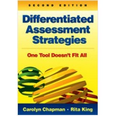 Differentiated Assessment Strategies: One Tool Doesn't Fit All, 2nd Edition, Jan/2012