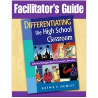 Facilitator's Guide to Differentiating the High School Classroom: Solution Strategies for 18 Common Obstacles