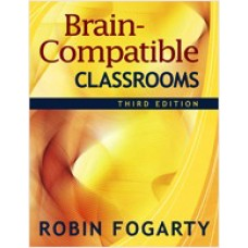 Brain-Compatible Classrooms, 3rd Edition