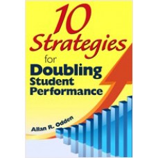 10 Strategies for Doubling Student Performance, Aug/2009