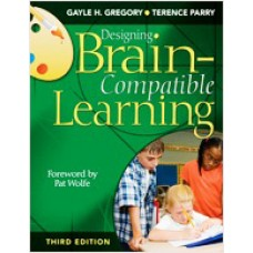 Designing Brain-Compatible Learning, 3rd Edition
