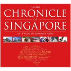 1959-2009: Chronicle of Singapore-Fifty Years of Headline News (with DVD), Nov/2009
