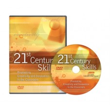 21st Century Skills: Promoting Creativity and Innovation in the Classroom DVD, Dec/2009