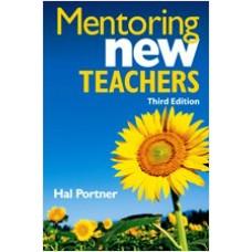 Mentoring New Teachers, 3rd Edition