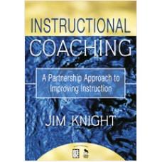 Instructional Coaching: A Partnership Approach to Improving Instruction