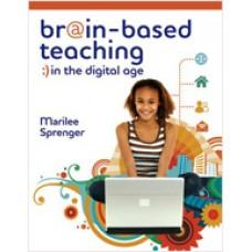 Brain-Based Teaching in the Digital Age, Mar/2010