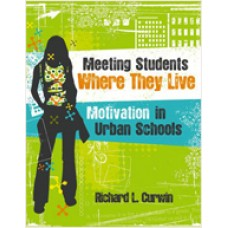 Meeting Students Where They Live: Motivation in Urban Schools, Apr/2010