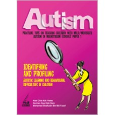 Autism Paper 1: Identifying and Profiling Autistic Learning & Behavioural Difficulties in Children, Aug/2010