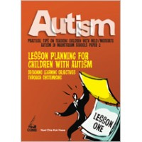 Autism Paper 2: Lesson Planning for Children with Autism: Designing Learning Objectives through Systemizing, Aug/2010