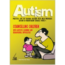 Autism Paper 4: Counselling Children with Autistic Learning & Behavioural Difficulties, Sep/2010
