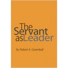 The Servant as Leader, Revised Edition