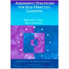 Assessment Strategies for Self-Directed Learning, Dec/2003