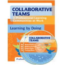 Collaborative Teams in Professional Learning Communities at Work™: Learning by Doing (DVD)