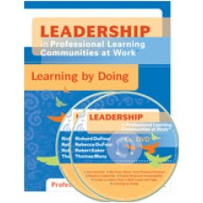 Leadership in Professional Learning Communities at Work™: Learning by Doing (DVD)
