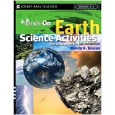 Hands-On Earth Science Activities For Grades K-6, 2nd Edition