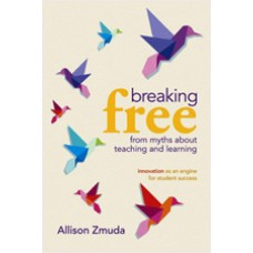 Breaking Free from Myths about Teaching and Learning: Innovation as an Engine for Student Success, Dec/2010