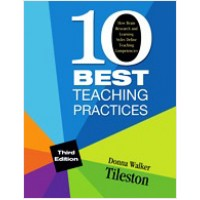 Ten Best Teaching Practices: How Brain Research and Learning Styles Define Teaching Competencies, 3rd Edition
