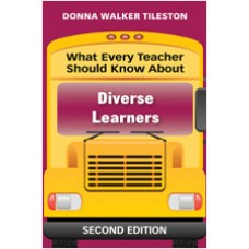 What Every Teacher Should Know About Diverse Learners, 2nd Edition, Aug/2010